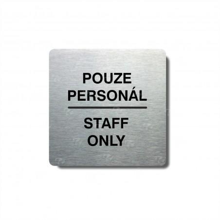 "Piktogram (80x80mm) ""Pouze personál"""