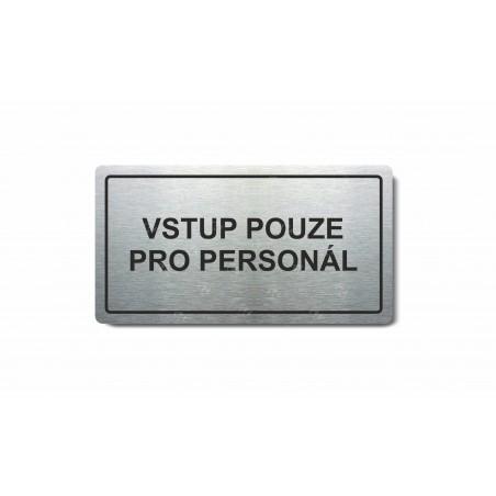 """Piktogram (80x150mm) """"Vstup pouze pro personál"""""""
