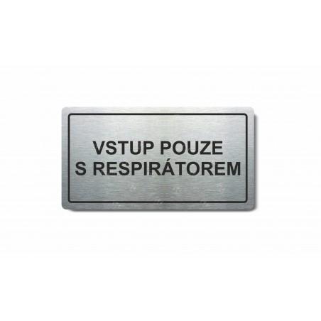 """Piktogram (80x150mm) """"Vstup pouze s respirátorem"""""""
