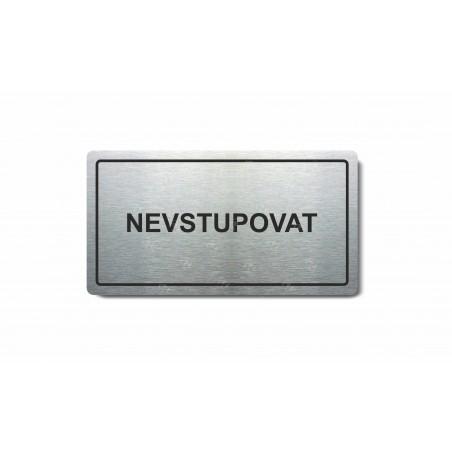 """Piktogram (80x150mm) """"Nevstupovat"""""""