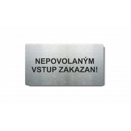 """Piktogram (80x150mm) """"Nepovolaným vstup zakázán"""""""